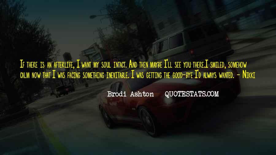 Brodi Ashton Quotes #1393615