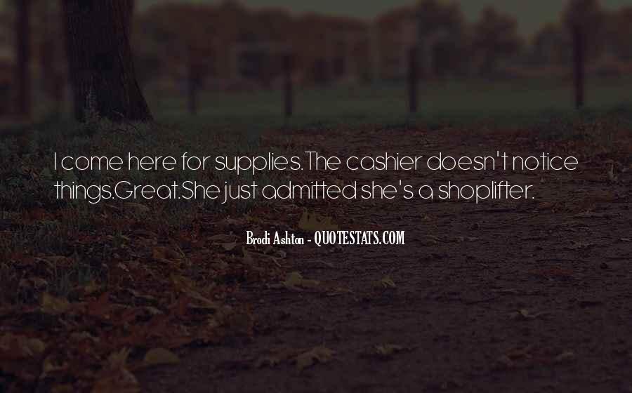 Brodi Ashton Quotes #1413074
