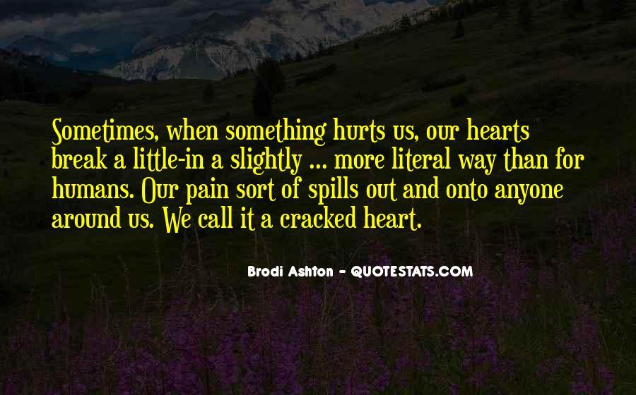 Brodi Ashton Quotes #1426447