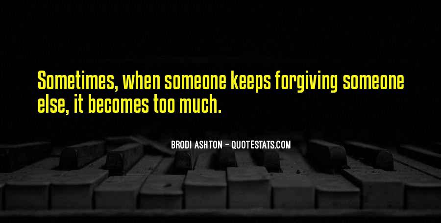 Brodi Ashton Quotes #1446819
