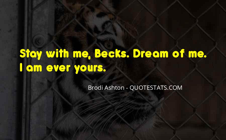 Brodi Ashton Quotes #1603311
