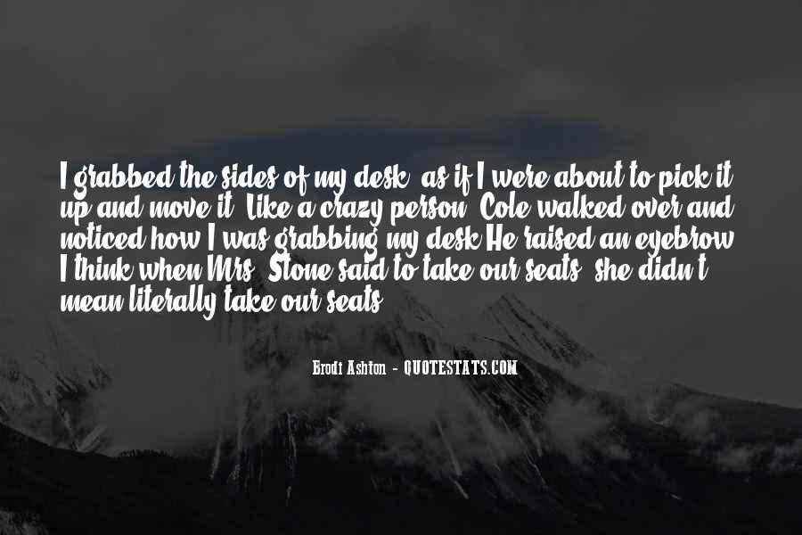 Brodi Ashton Quotes #1645968