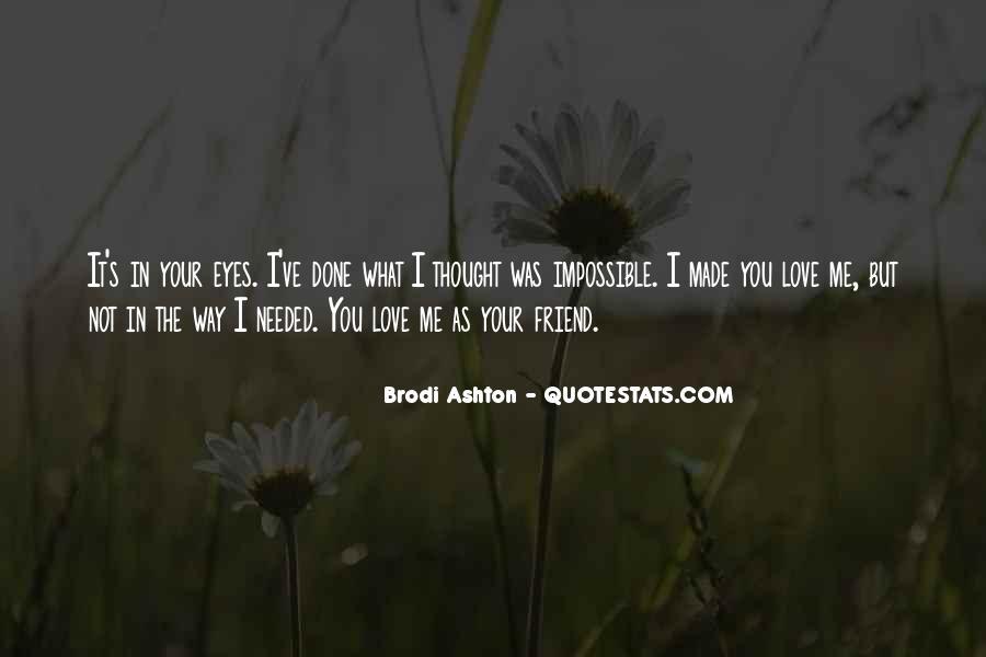 Brodi Ashton Quotes #1690940