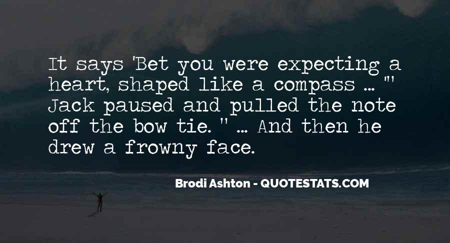 Brodi Ashton Quotes #169656