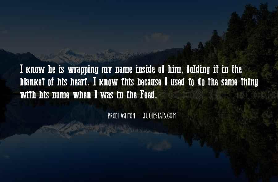 Brodi Ashton Quotes #1711560