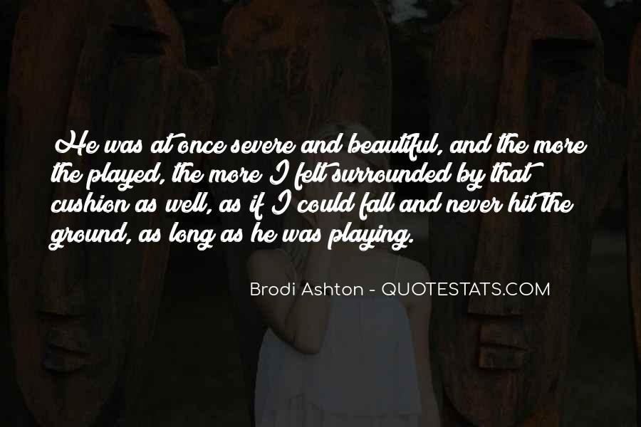 Brodi Ashton Quotes #1728876