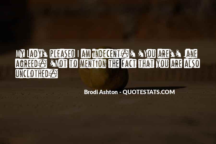 Brodi Ashton Quotes #1740486