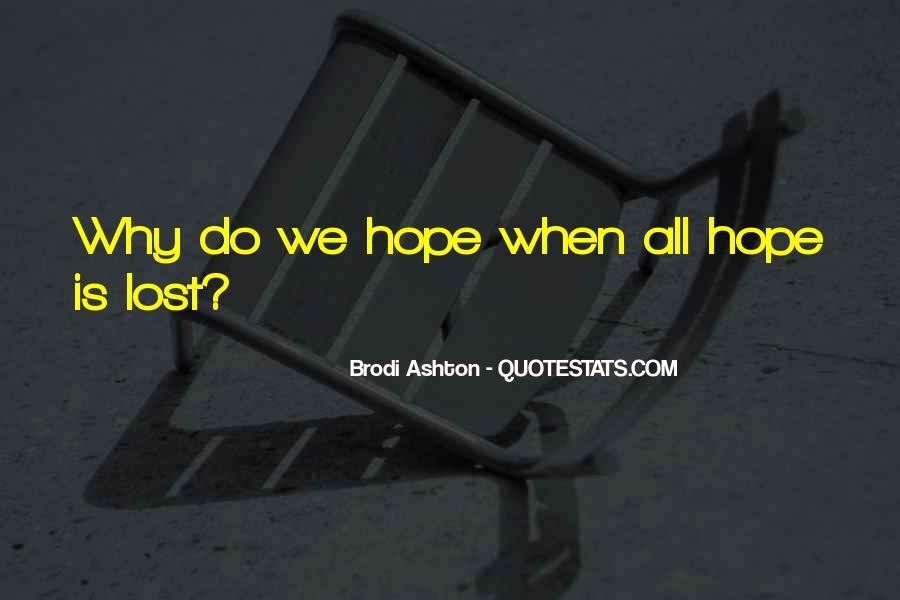 Brodi Ashton Quotes #1766217