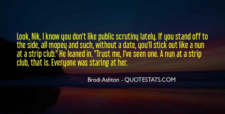 Brodi Ashton Quotes #1818553