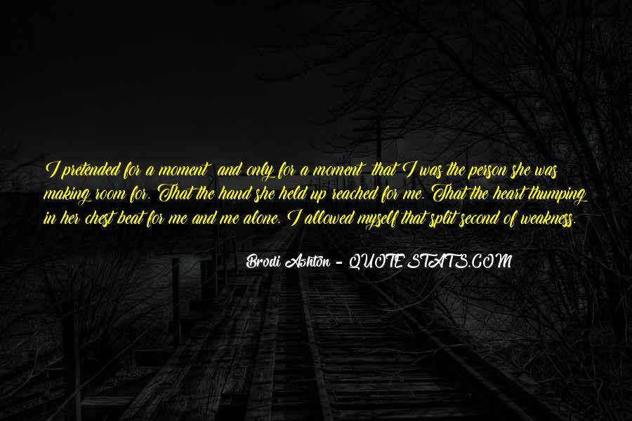 Brodi Ashton Quotes #1869543