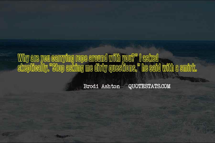 Brodi Ashton Quotes #237603