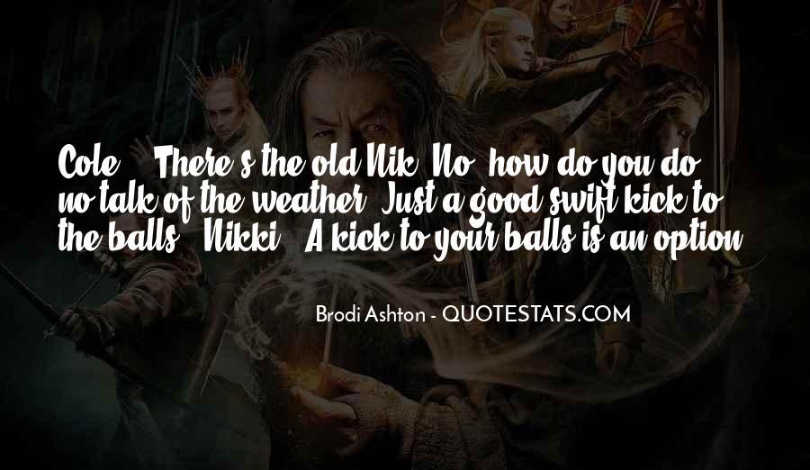 Brodi Ashton Quotes #281054