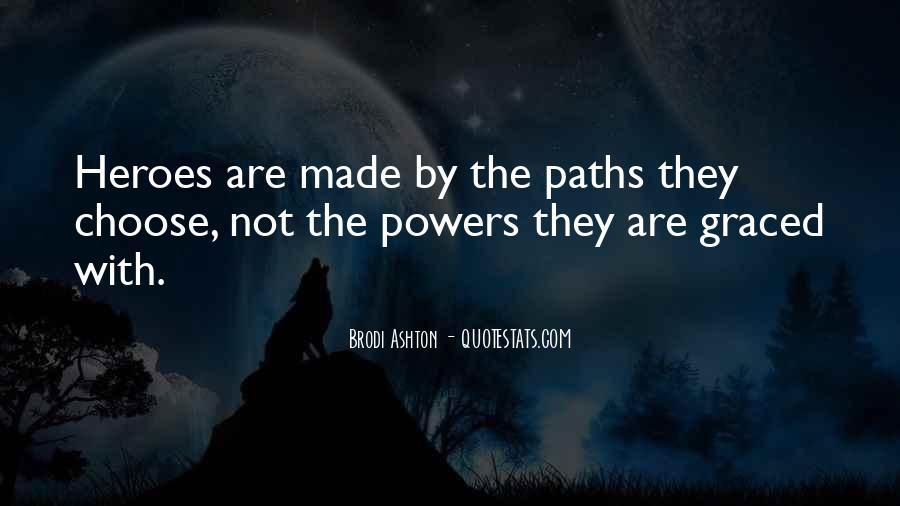Brodi Ashton Quotes #290592