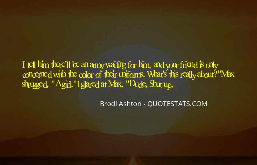 Brodi Ashton Quotes #302741