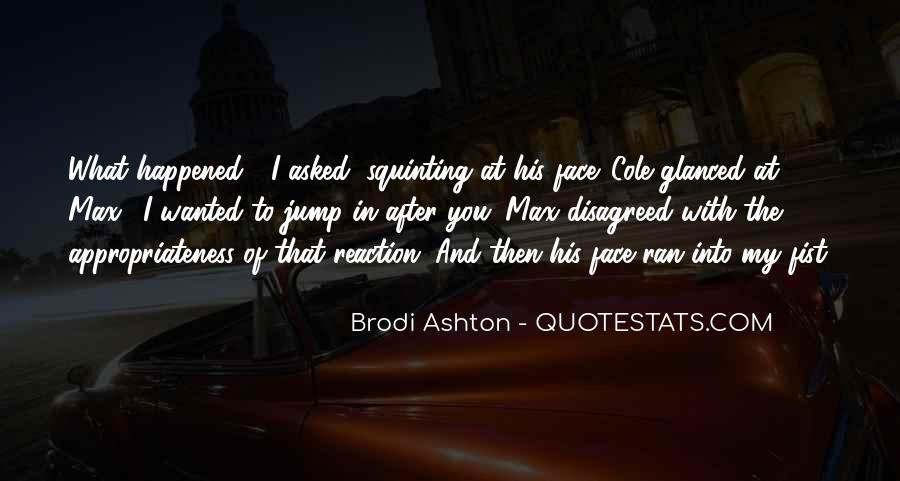 Brodi Ashton Quotes #350706
