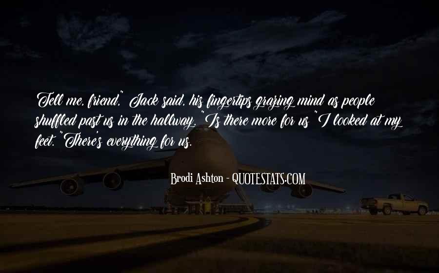 Brodi Ashton Quotes #500768