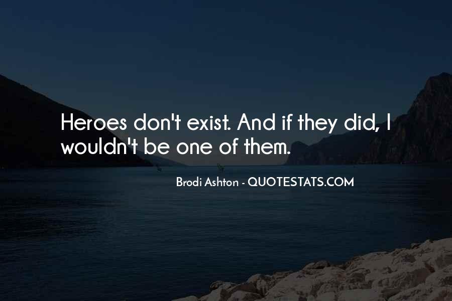 Brodi Ashton Quotes #544674