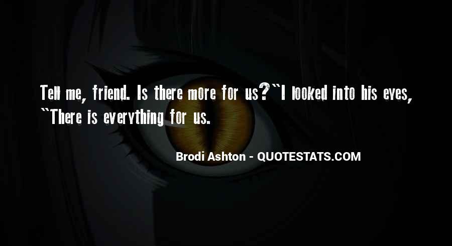 Brodi Ashton Quotes #670718
