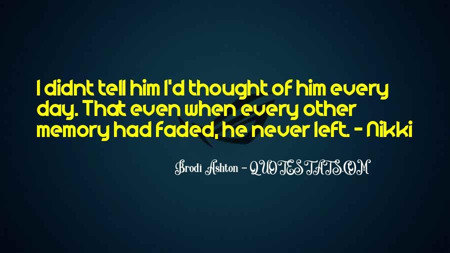 Brodi Ashton Quotes #790669