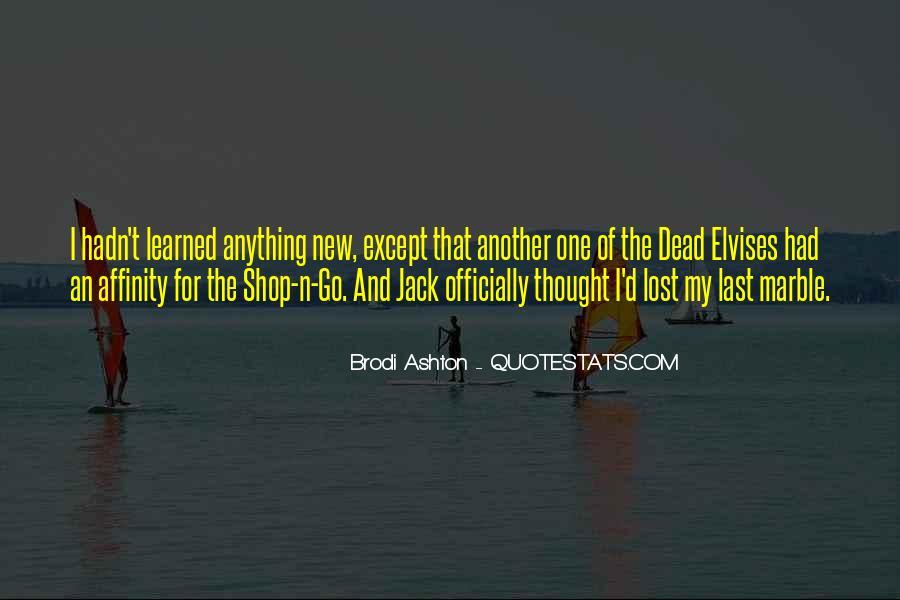 Brodi Ashton Quotes #8441