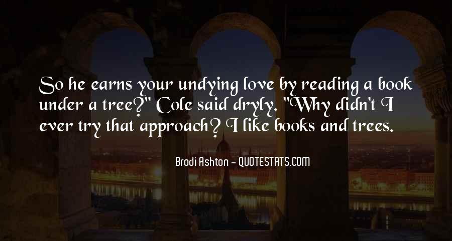 Brodi Ashton Quotes #903072