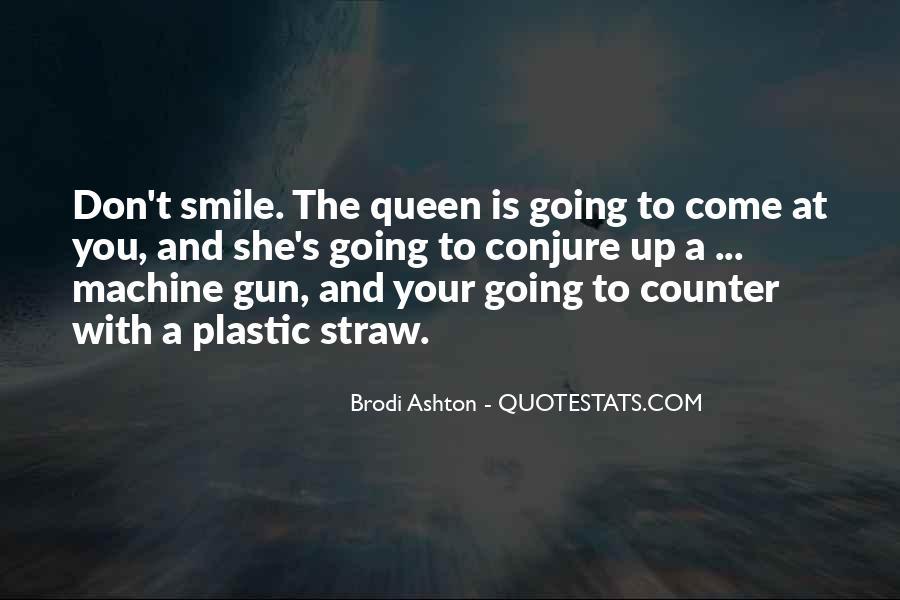 Brodi Ashton Quotes #912178