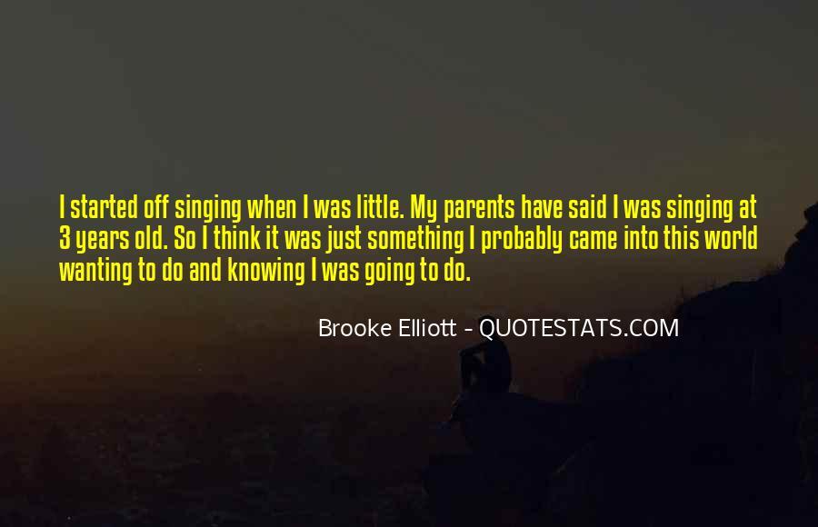 Brooke Elliott Quotes #1061536