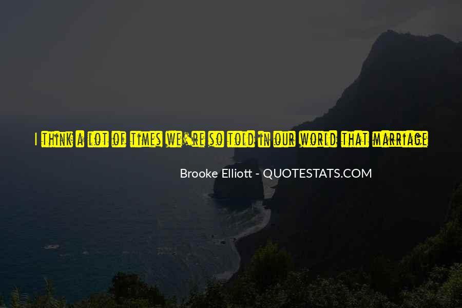 Brooke Elliott Quotes #1817998