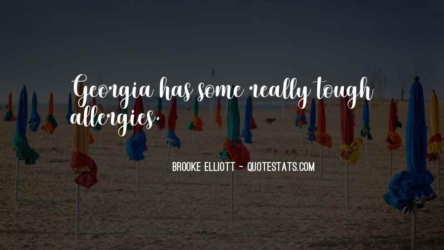 Brooke Elliott Quotes #1826377