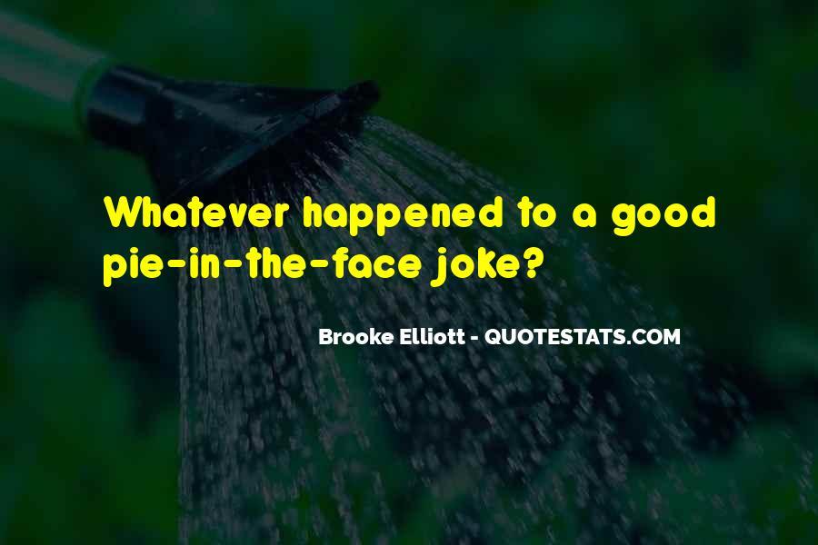 Brooke Elliott Quotes #223252