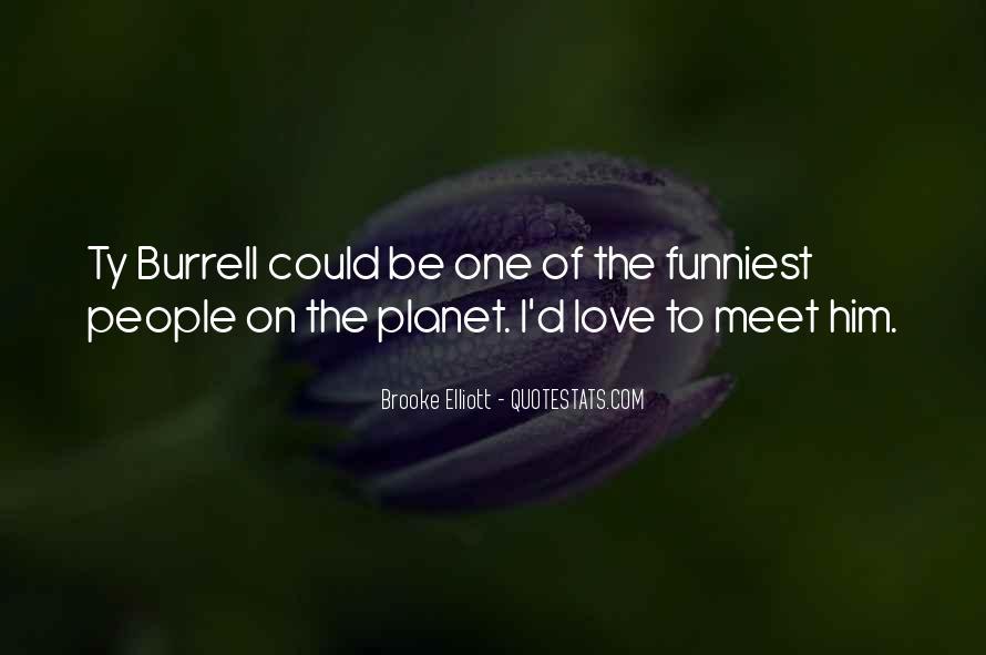 Brooke Elliott Quotes #945521