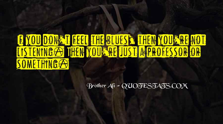 Brother Ali Quotes #650574