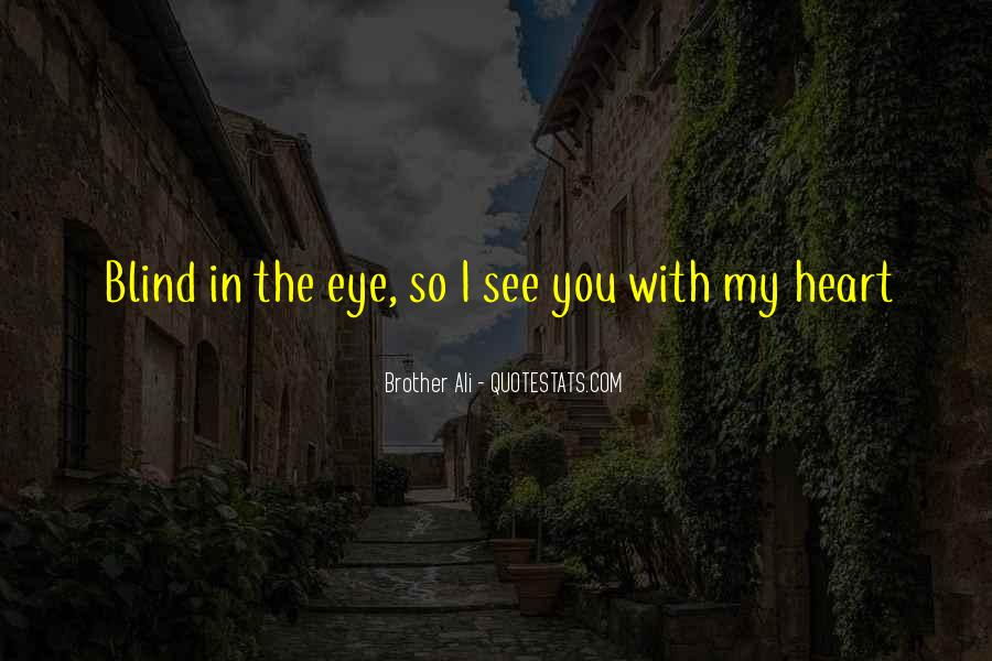 Brother Ali Quotes #725088