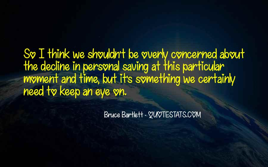 Bruce Bartlett Quotes #177638