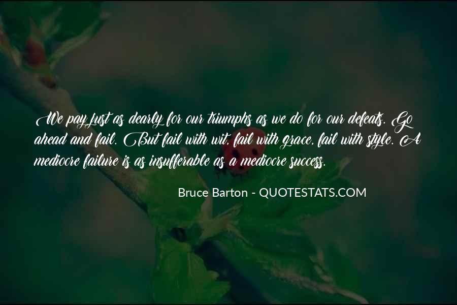 Bruce Barton Quotes #1470042