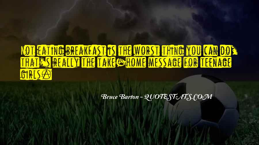 Bruce Barton Quotes #163973