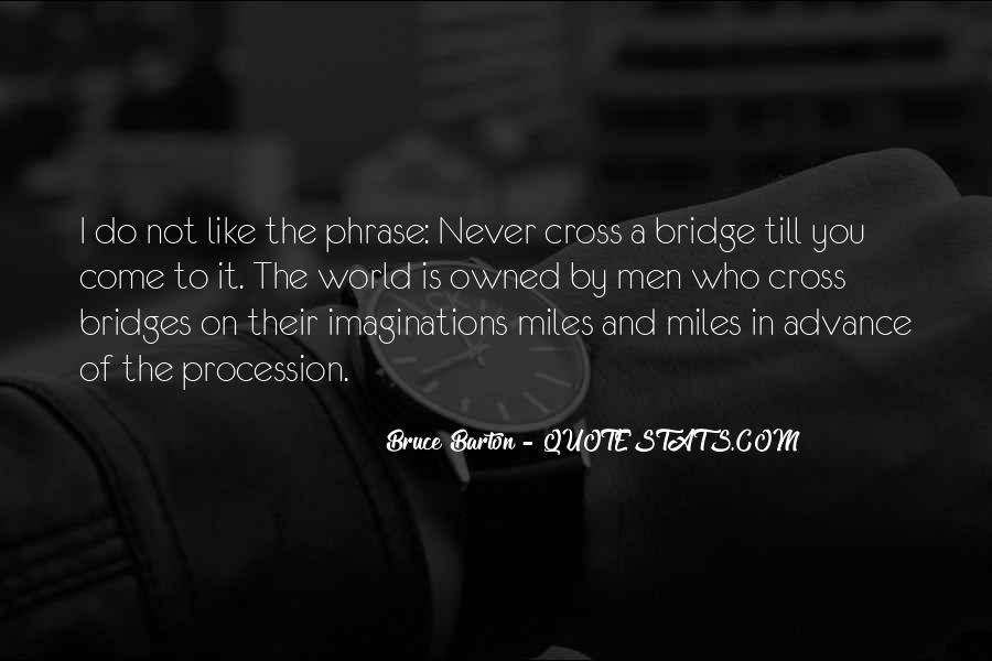 Bruce Barton Quotes #622136