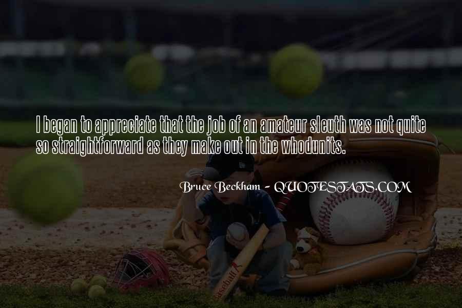 Bruce Beckham Quotes #1875588