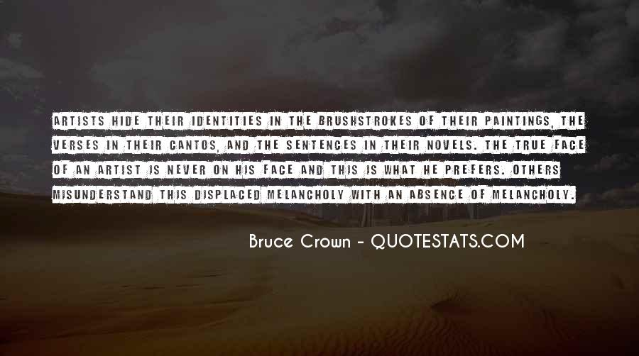 Bruce Crown Quotes #1050372