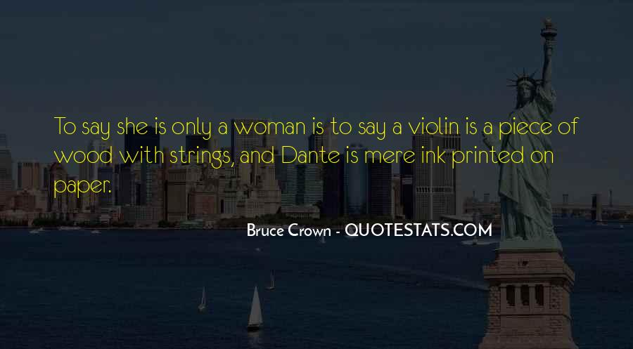 Bruce Crown Quotes #1756427