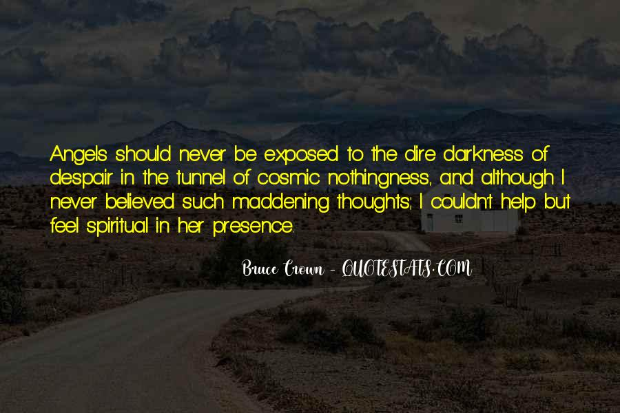 Bruce Crown Quotes #1833161