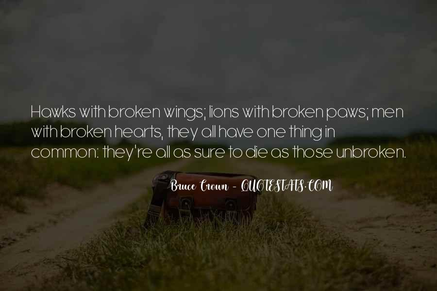 Bruce Crown Quotes #524462