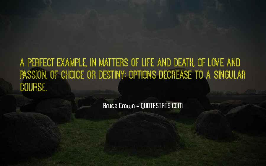 Bruce Crown Quotes #796123