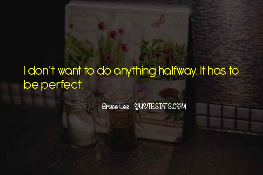 Bruce Lee Quotes #1418031