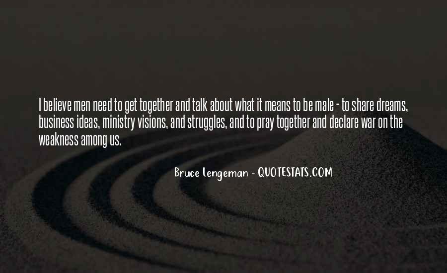 Bruce Lengeman Quotes #1310938