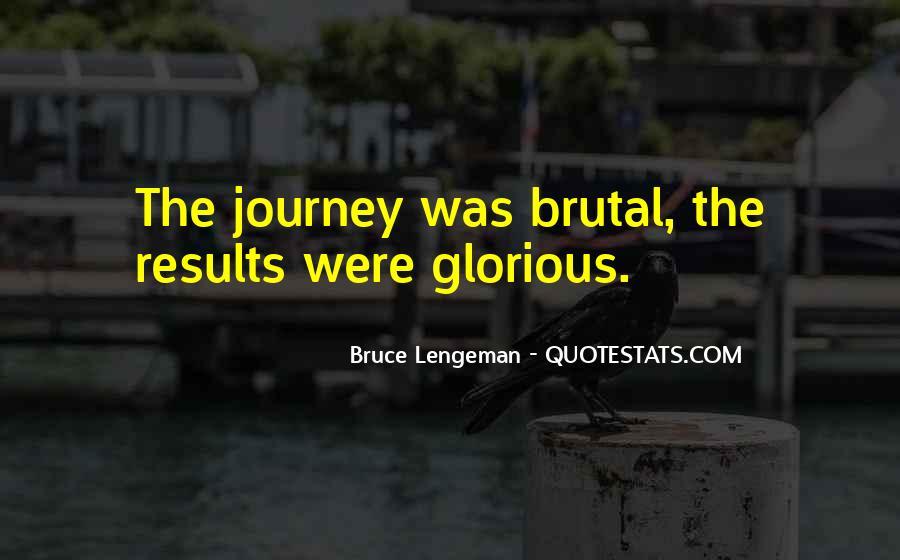 Bruce Lengeman Quotes #1477335
