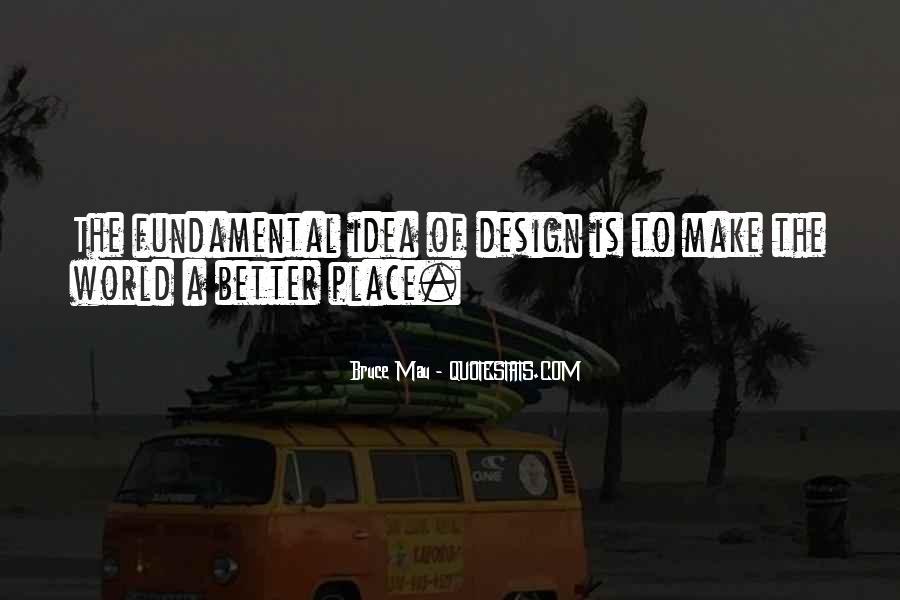 Bruce Mau Quotes #250808