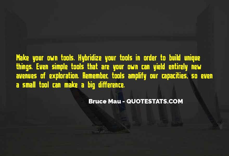 Bruce Mau Quotes #327669