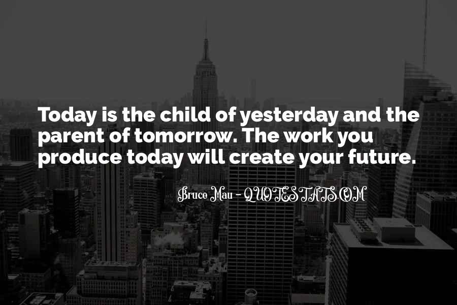 Bruce Mau Quotes #397888