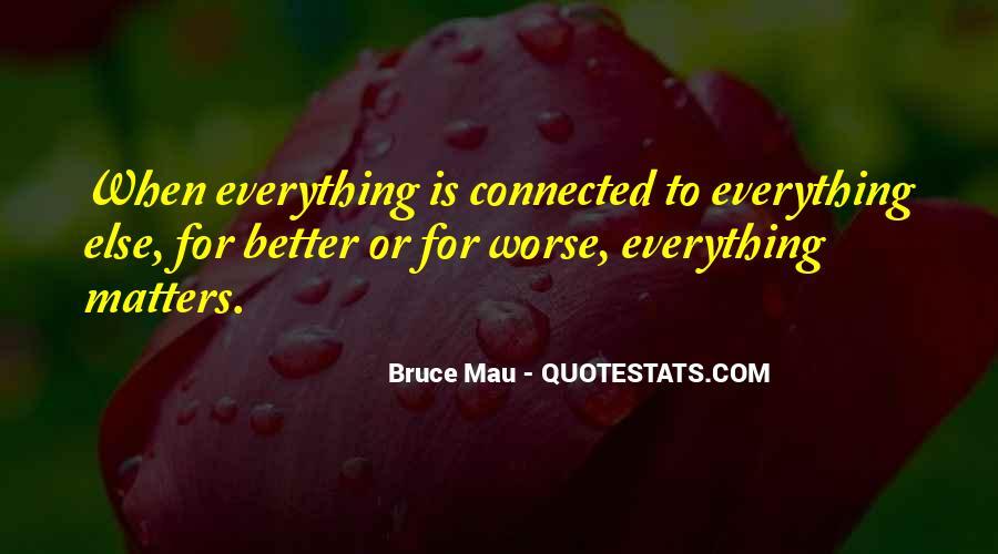 Bruce Mau Quotes #661437